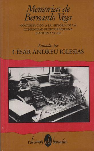 Los inicios de la migración puertorriqueña en las memorias de Bernardo Vega