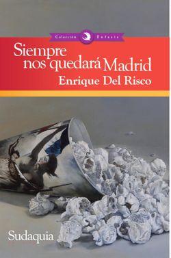 Siempre nos quedara Madrid